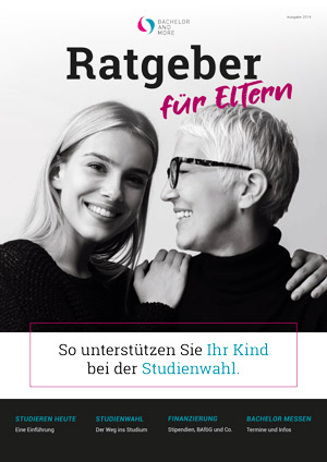 Coverbild des BACHELOR AND MORE - Studienratgeber für Eltern 2019